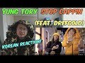 [Italian, Eng SUB][Korean Reaction] Yung Tory - Stop Cappin (feat. DrefGold) (리액션_외힙_247칠린)
