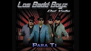 LOS BADD BOYZ DEL VALLE   CONSTANT SORROW