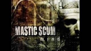 Mastic Scum - My Minds Mine.wmv
