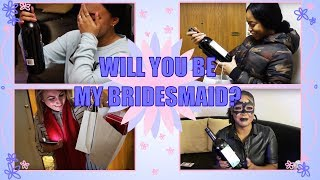 Will You Be My Bridesmaid? | Asking My Girls To Be My Bridesmaids!