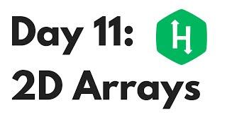 HackerRank Day 11: 2D Arrays | Python