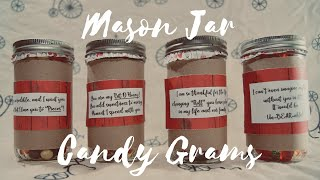 HOW TO Make Mason Jar Candy Grams -- Valentines Day Gift Idea