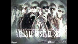 A Ella Le Gusta El Sexo - Axcel y Andrew feat. Magnate Y Valentino, J Alvarez Y Persa (Video)