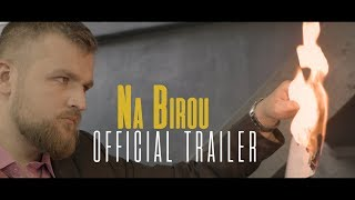 NA BIROU (OFFICIAL TRAILER)