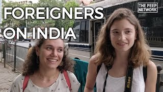 Foreigners In India | Episode 1