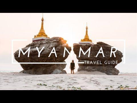 MYANMAR TRAVEL GUIDE - How To Travel in Myanmar