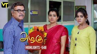 Azhagu - Tamil Serial | அழகு | Episode 548 | Highlights | Sun TV Serials | Revathy | Vision Time