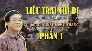 Truyện Đêm Khuya: LIÊU TRAI CHÍ DỊ - Phần 1 - Giong đọc: NSUT Phú Thăng