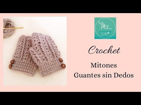 MITONES (Guantes sin dedos) Tejidos a Crochet