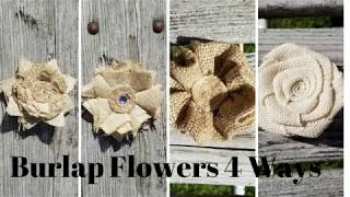 How To Make Rustic Shabby Chic Burlap Flowers 4 Ways Easy Step By Step Instructions.