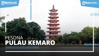Pulau Kemaro, Destinasi Wisata Populer di Palembang dengan 'Pohon Cinta' dan Kisah Legendanya