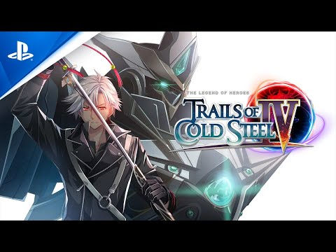 Trailer de lancement PS4 de The Legend of Heroes: Trails of Cold Steel IV