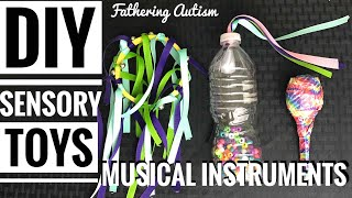 DIY Sensory Toys - Musical Instruments For Autism & Sensory Processing Disorder