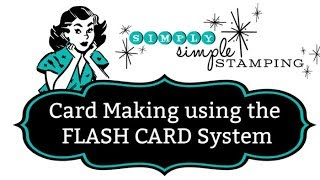 Card Making Using The Flash Card System