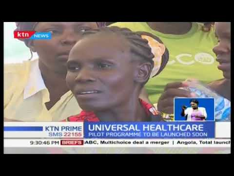 Kenyans to know how UHC will work as Uhuru set to lauch in three weeks time