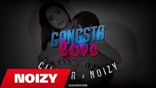 Çiljeta Ft. Noizy   Gangsta Love (Official Video Lyrics)