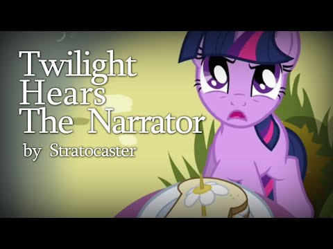 Twilight Hears the Narrator by Stratocaster [MLP Fanfic Reading] (Comedy)