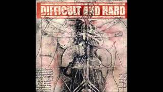 DIFFICULT AND HARD - RE[COVER]
