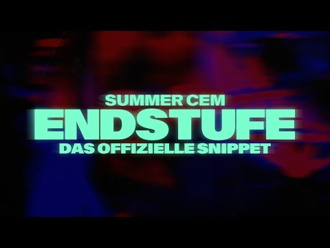 Summer Cem ⚡️💣 ENDSTUFE SNIPPET 💣⚡️   • ENDSTUFE •OUT NOW! #jederSongeinHit