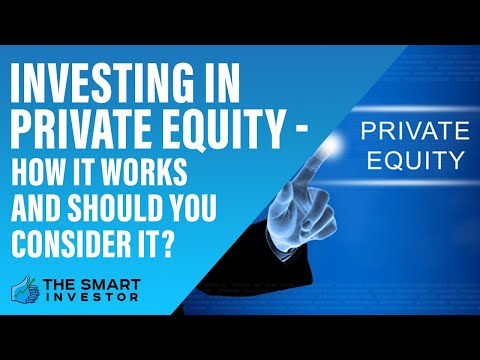 Investing In Private Equity - All You Need To Know | The