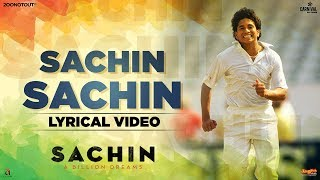 Sachin Sachin | Lyrical Video| Sachin A Billion Dreams| A R