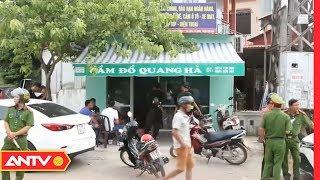 An ninh 24h | Tin tức Việt Nam 24h hôm nay | Tin nóng an ninh mới nhất ngày 22/06/2019 | ANTV