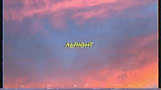 Alpines   Alright (Official Audio)