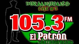 DURANGUENSE MIX 2 (EN VIVO) EL PATRON 105.3 FM ATLANTA