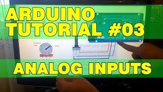 Arduino Tutorial 03: Analog Inputs