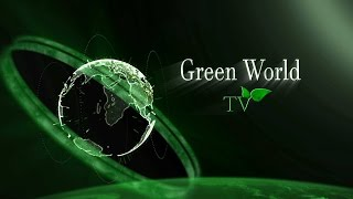 GREEN WORLD TV Conservation Animal News Channel
