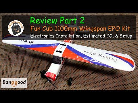 Fun Cub 1100mm Wingspan EPO Kit from Banggood - Review Part 2 - Electronics Installation, Estimated CG, & Setup