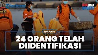 Total 24 Jenazah Penumpang Sriwijaya Air Berhasil Diidentifikasi, Beberapa di Antaranya Kru Kabin