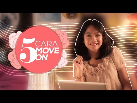 Video 5 Cara Jitu buat Move On