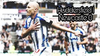 Review | Huddersfield Town 1-0 Newcastle United
