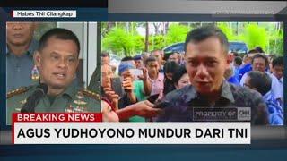 Panglima TNI: Agus Yudhoyono Belum Pensiun, Tetapi Harus Mundur