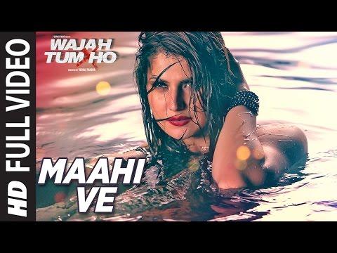 Maahi Ve Full Video Song Wajah Tum Ho | Neha Kakkar, Sana, Sharman, Gurmeet | Vishal Pandya  downoad full Hd Video