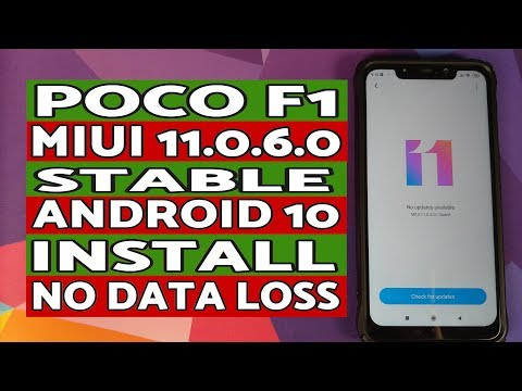 Poco F1 | Install Official MIUI 11.0.6.0 Stable | Android 10 | NO TWRP | NO Data Loss