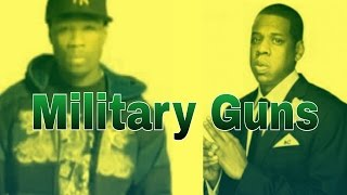 50 Cent Military Guns Ft. Jay Z New Realesed Song 2017