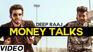 Money Talks Ft Jon T  Deep Raaj