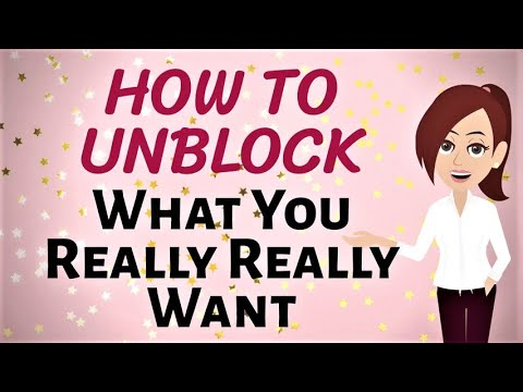 ABRAHAM HICKS ~ How To Unblock Something That You Really Want And Make It Come! ~ Law of Attraction