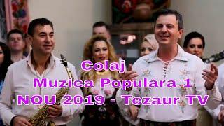 Colaj Muzica Populara 1 NOU 2019   Tezaur TV