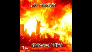 Video Los Angeles regresan al Infierno ( arreglos finales ) .. de Juan