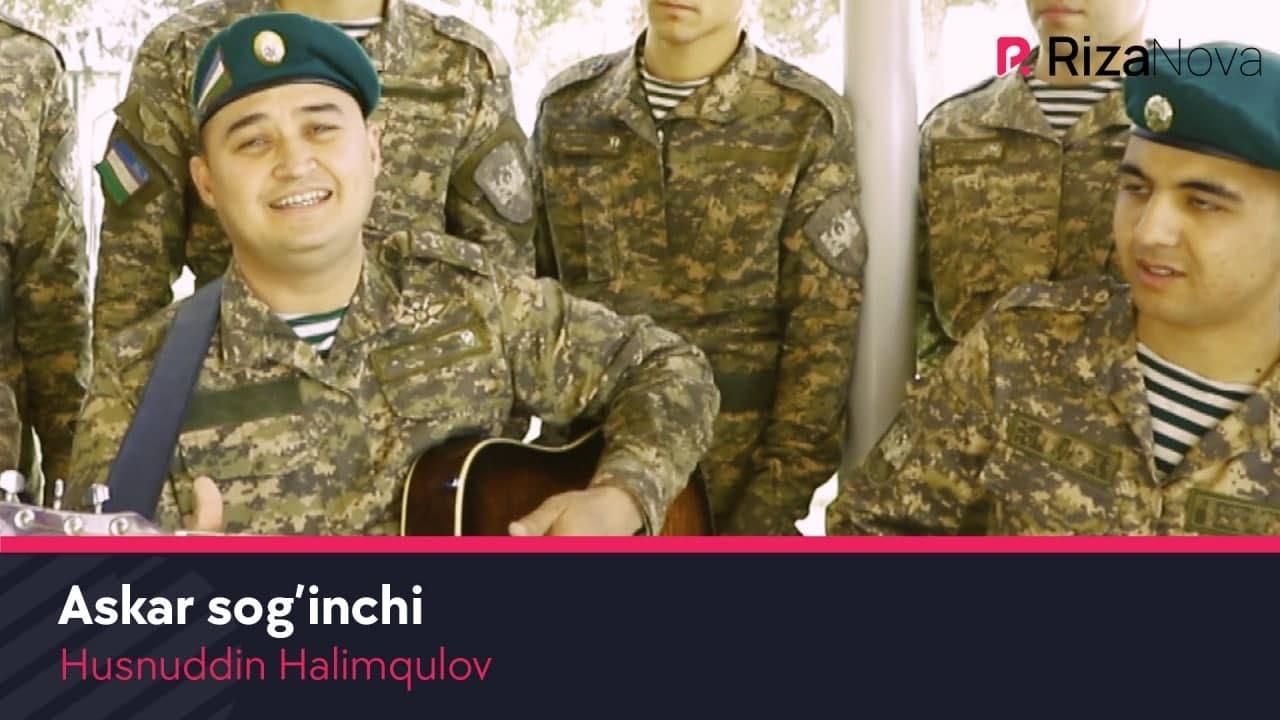 Husnuddin Halimqulov - Askar sog'inchi