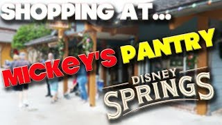 SHOPPING AT - MICKEY'S PANTRY - DISNEY SPRINGS - DISNEY WORLD - ORLANDO | Kholo.pk