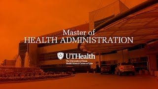 Master Of Health Administration At UTHSCT