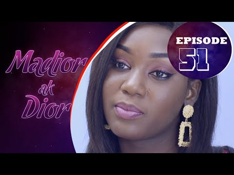 Madior Ak Dior - Épisode 51 [Saison 01]