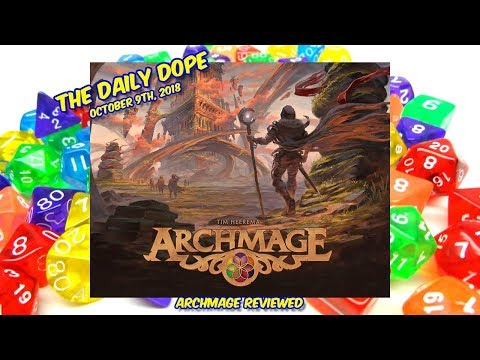 'Archmage' Reviewed on The Daily Dope for October 9th, 2018