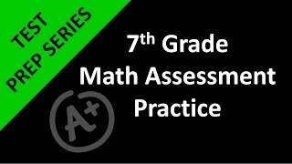 7th Grade Math Assessment Practice Day 1