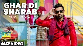 "Ghar Di Sharab Video Song Gippy Grewal   ""Bhaji In Problem"""