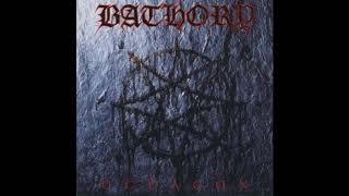 Bathory - Sociopath
